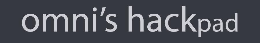 omni's hackpad